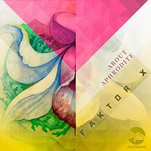 Faktor X - Aztek Electronic Music